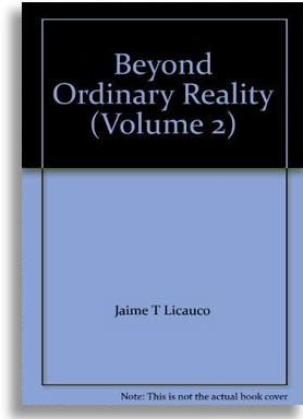 Beyond Ordinary Reality (Volume 2) by Jaime Licauco